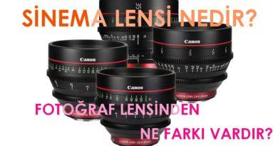 Video Lens Nedir? Cine Lens İle Fotoğraf Lensinin Farkları