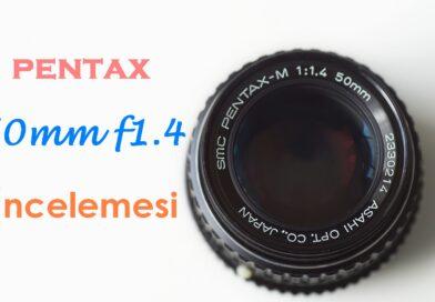 Pentax-M 50mm F1.4 Kullanıcı İncelemesi