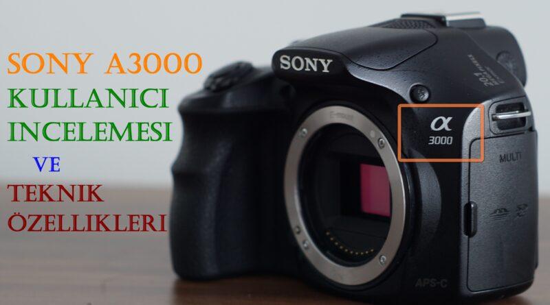 Sony a3000 İncelemesi